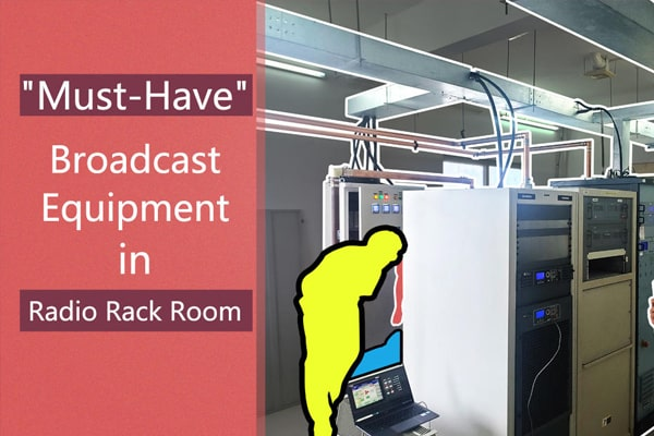 """What is """"Must-Have"""" Broadcast Equipment in a Radio Rack Room?"""