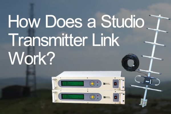 How Does a Studio Transmitter Link Work?