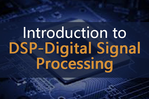 Introduction to DSP-Digital Signal Processing | FMUSER BROADCAST